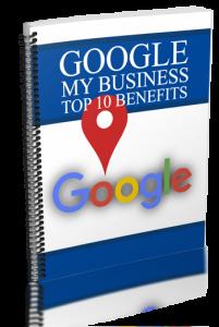 Google My Business Top 10 Benefits